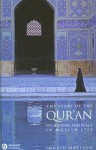 The Story of the Quran: It's History and Place in Muslim Life - Ingrid Mattson