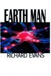 Earth Man - Richard Evans