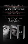 The Malignant Mind - Monique D. Mensah