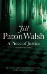 A Piece of Justice (Imogen Quy Mystery 2) - Jill Paton Walsh