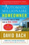 The Automatic Millionaire Homeowner: A Lifetime Plan to Finish Rich in Real Estate - David Bach