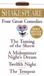 Four Great Comedies: The Taming of the Shrew / A Midsummer Night's Dream / Twelfth Night / The Tempest - Wolfgang Clemen, Robert B. Heilman, William Shakespeare