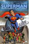Superman: Whatever Happened To The Man Of Tomorrow? - Alan Moore, George Pérez, Curt Swan, Kurt Schaffenberger