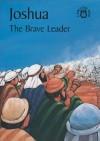 Joshua the Brave Leader - Carine Mackenzie
