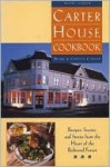 Carter House Cookbook: Recipes, Secrets, and Stories from the Heart of the Redwood Forest - Mark Carter, Christi Carter
