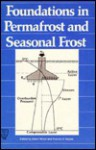 Foundations in Permafrost and Seasonal Frost: Proceedings of a Session - American Society of Civil Engineers