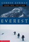 The Climb (Everest Trilogy) - Gordon Korman