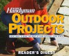 The Family Handyman: Outdoor Projects - Family Handyman Magazine