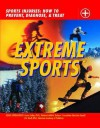 Extreme Sports: Sports Injuries: How to Prevent, Diagnose and Treat - Chris Macnab, Susan Saliba, Eric Small