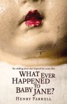 What Ever Happened to Baby Jane? - Henry Farrell, Mitch Douglas