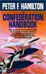 The Confederation Handbook the Confederation Handbook - Peter F. Hamilton