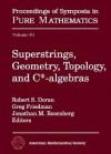 Superstrings, Geometry, Topology, and C*-Algebras - National Science Foundation, Greg Friedman, Jonathan Rosenberg