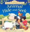 Animal Hide-And-Seek (Touchy Feely Flap Book) - Jenny Tyler, Stephen Cartwright
