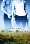 Reading Between the Lines Reading Between the Lines - Lauren Dane