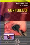 Gunpowder (Transforming Power of Technology) - Richard Worth