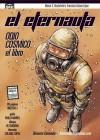 El Eternauta: odio cósmico, el libro - Pablo J. Muñoz, Francisco Solano López, Walther Taborda