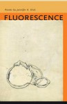Fluorescence - Jennifer K. Dick