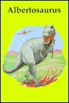 Albertosaurus (Dinosaur Library) - Frances Swann, Pam Mara