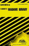 Madame Bovary (Cliffs Notes) - CliffsNotes, James Lamar Roberts, Gustave Flaubert