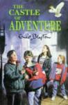 The Castle of Adventure (Adventure Series, #2) - Enid Blyton