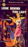 Look Behind You, Lady - Sid Fleischman, A.S. Gleischman