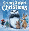 Grumpy Badger's Christmas - Paul Bright, Jane Chapman