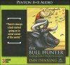 The Bull Hunter: Tracking Today's Hottest Investments - Dan Denning, Eric Conger