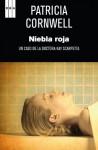 Niebla roja (SERIE NEGRA PREMIO) (Spanish Edition) - Patricia Cornwell, Alberto Coscarelli Guaschino