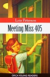 Meeting Miss 405 - Lois Peterson