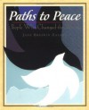 Paths to Peace: People Who Changed the World - Jane Breskin Zalben