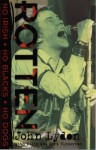 Rotten: No Irish, No Blacks, No Dogs - John Lydon, Keith Zimmerman, Kent Zimmerman