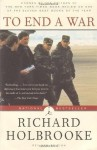 To End a War (Modern Library Paperbacks) - Richard Holbrooke