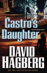 Castro's Daughter - David Hagberg