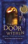 The Door Within (includes lost chapters) - Wayne Thomas Batson