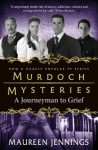Murdoch Mysteries: A Journeyman to Grief (Murdoch Mysteries (Detective Murdoch)) - Maureen Jennings