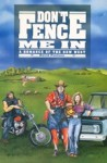 Don't Fence Me In: A Romance of the New West - David A. Poulsen
