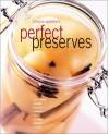 Perfect Preserves - Hilaire Walden
