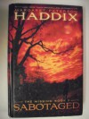 Sabotaged (The Missing #3) - Margaret Peterson Haddix