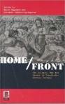 Home/Front: The Military, War and Gender in Twentieth-Century Germany - Karen Hagemann, Stefanie Schuler-Springorum