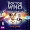 Doctor Who: Shockwave - James Swallow, Sophie Brooker Aldred