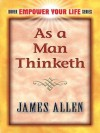 As a Man Thinketh (Dover Empower Your Life) - James Allen