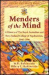 Menders of the Mind: A History of the Royal Australian and New Zealand College of Psychiatrists 1946-1996 - William D. Rubinstein