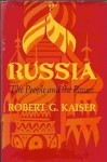 Russia : The People and the Power - Robert Kaiser