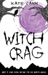 Witch Crag - Kate Cann