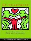 My Heartbeat (Audio) - Garret Freymann-Weyr, Christy Carlson Romano