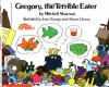 Gregory The Terrible Eater - Mitchell Sharmat, José Aruego, Ariane Dewey