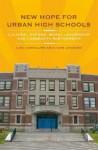 New Hope for Urban High Schools: Cultural Reform, Moral Leadership, and Community Partnership - Lisa Gonsalves, John Leonard