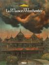 La maison Winchester - Marie-Charlotte Delmas, Max Cabanes