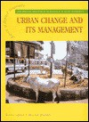 Urban Change and Its Management (Aspects of Applied Geography) - Jim Bruce, Malcolm MacDonald, Alan Doherty