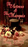 The Actress And The Marquis - Cindy Holbrook